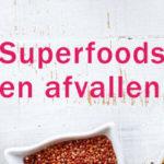 Superfoods en afvallen